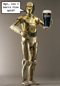 Drunken Scottish C3PO